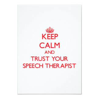 Keep Calm and trust your Speech Therapist Invites