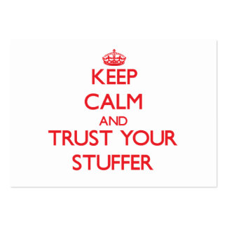 Keep Calm and trust your Stuffer Large Business Cards (Pack Of 100)