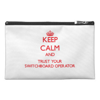 Keep Calm and trust your Switchboard Operator Travel Accessories Bag