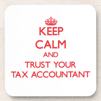 Keep Calm and trust your Tax Accountant Coaster