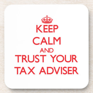 Keep Calm and trust your Tax Adviser Drink Coaster