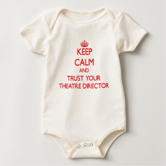 Keep Calm and trust your Theatre Director Baby Bodysuits