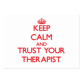 Keep Calm and trust your Therapist Large Business Card