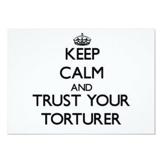 Keep Calm and Trust Your Torturer Custom Announcements