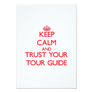 Keep Calm and trust your Tour Guide Personalized Invite