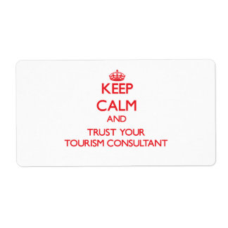 Keep Calm and trust your Tourism Consultant Custom Shipping Label