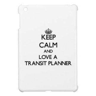 Keep calm and trust your Transit Planner iPad Mini Cover