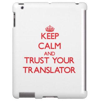 Keep Calm and trust your Translator