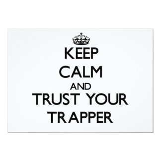 Keep Calm and Trust Your Trapper Custom Invite