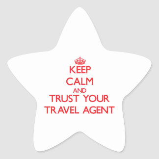 Keep Calm and trust your Travel Agent Star Sticker