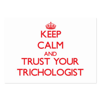 Keep Calm and trust your Trichologist Business Cards