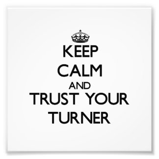 Keep Calm and Trust Your Turner Photograph