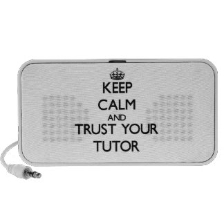 Keep Calm and Trust Your Tutor Portable Speakers