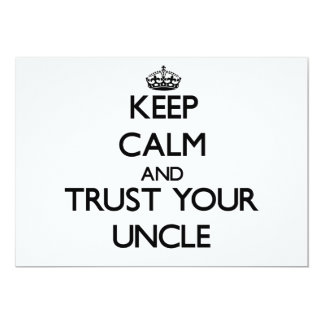 Keep Calm and Trust  your Uncle 5x7 Paper Invitation Card
