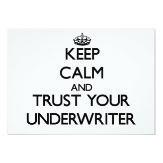 Keep Calm and Trust Your Underwriter Personalized Invite
