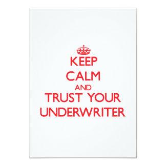 Keep Calm and trust your Underwriter Custom Invite