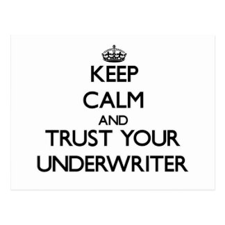 Keep Calm and Trust Your Underwriter Post Card