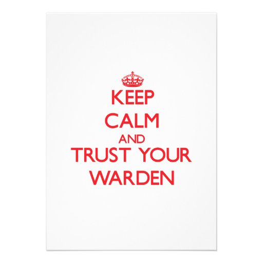 Keep Calm and trust your Warden Card