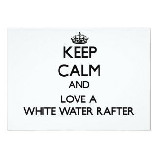 Keep calm and trust your White Water Rafter Custom Announcements