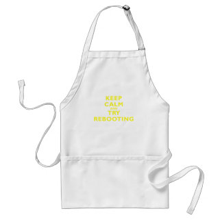 Keep Calm and Try Rebooting Adult Apron