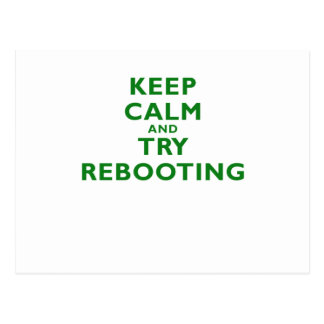 Keep Calm and Try Rebooting Postcard