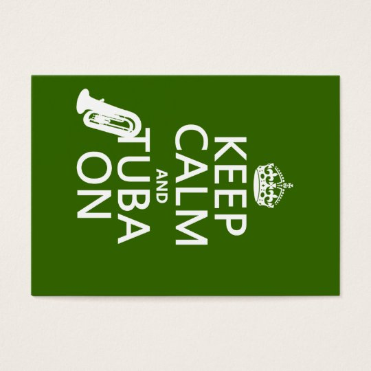 Keep Calm and Tuba On (any background color) Business Card