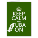 Keep Calm and Tuba On (any background color) Card