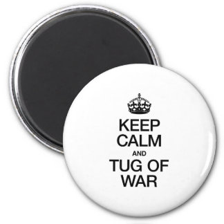 KEEP CALM AND TUG OF WAR REFRIGERATOR MAGNET