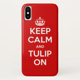 Keep Calm and Tulip On iPhone case