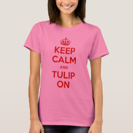 Keep Calm and Tulip On Shirt in Red