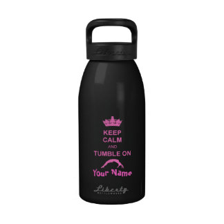 Keep Calm and Tumble 16 oz water bottle