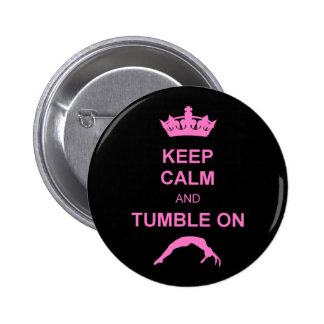 Keep calm and tumble gymnast pinback buttons
