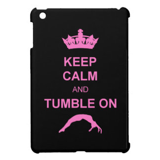 Keep Calm and Tumble ipad mini case