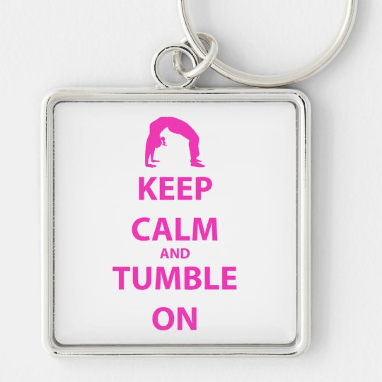 Keep Calm and Tumble On Keychain