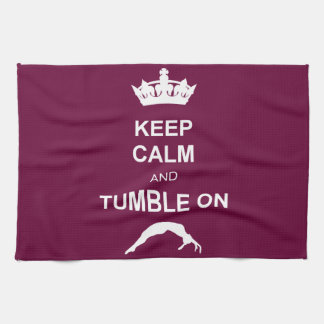 Keep Calm and Tumble on Kitchen Towel