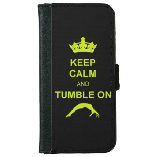 Keep Calm and Tumble on Wallet Phone Case For iPhone 6/6s