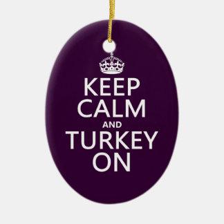 Keep Calm and Turkey On (christmas) Ceramic Ornament