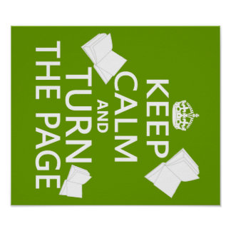 Keep Calm and Turn The Page Poster