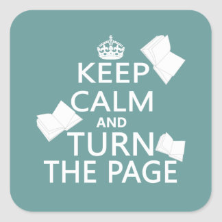 Keep Calm and Turn The Page Square Sticker