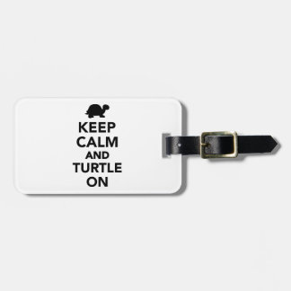 Keep calm and turtle on luggage tag