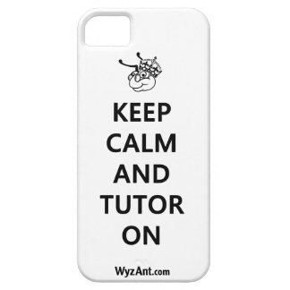 Keep Calm and Tutor On iPhone Case by WyzAnt iPhone 5 Case