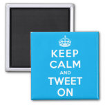 Keep Calm and Tweet On 2 Inch Square Magnet