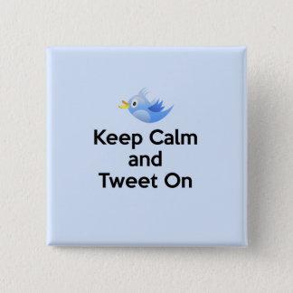 Keep Calm and Tweet On, Bluebird Pinback Button