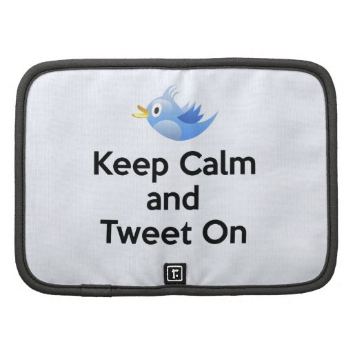 Keep Calm and Tweet On, Bluebird Folio Planner
