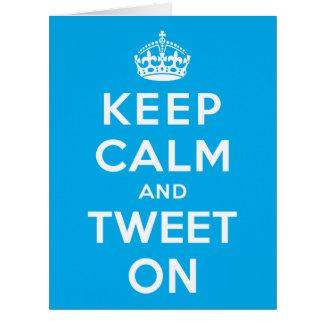 Keep Calm and Tweet On Card
