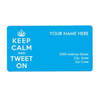 Keep Calm and Tweet On Label