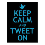 Keep Calm and Tweet On Post Card