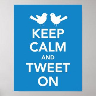 Keep Calm and Tweet On print