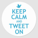 Keep Calm and Tweet On Sticker