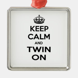 Keep Calm and Twin On Square Metal Christmas Ornament